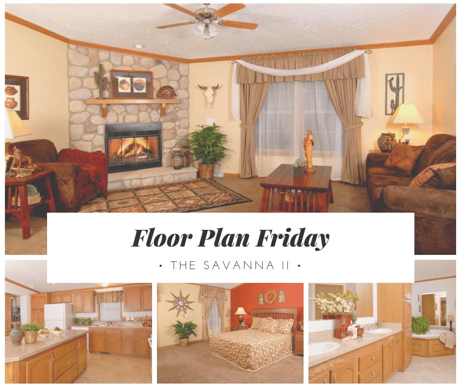 Floor Plan Friday Savanna II