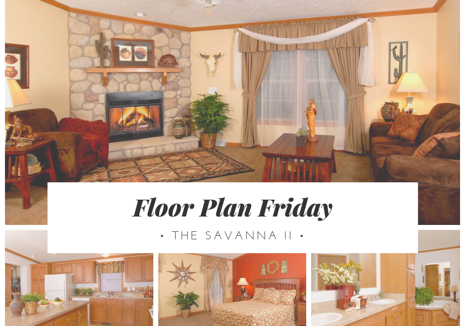 Floor Plan Friday Savanna II